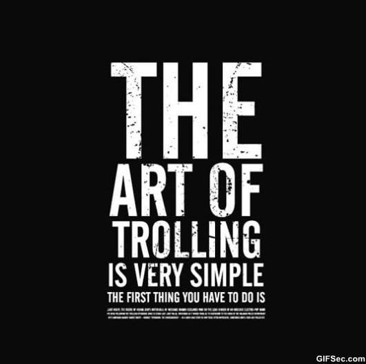 art-of-trolling