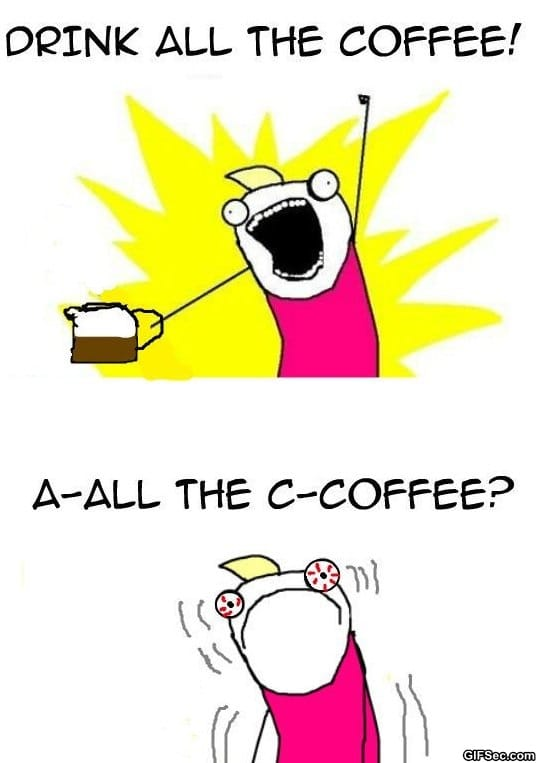 funny-all-the-caffeine