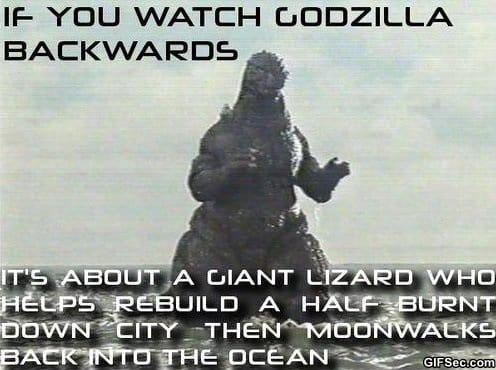funny-pictures-if-you-watch-godzilla-backwards
