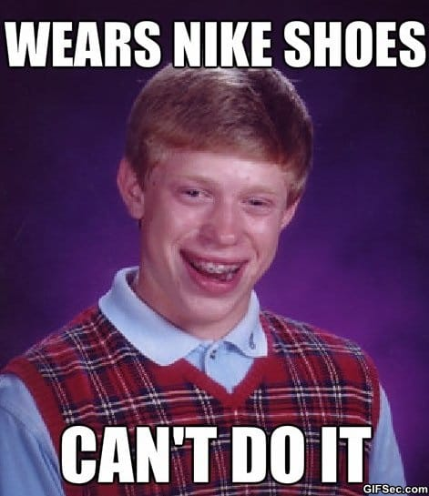 meme-bad-luck-brian-wears-nike-shoes