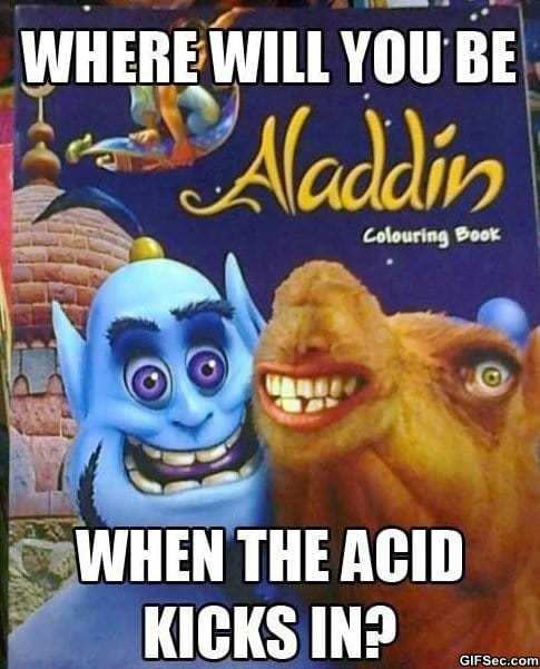 meme-where-will-you-be-when-acid-kicks-in