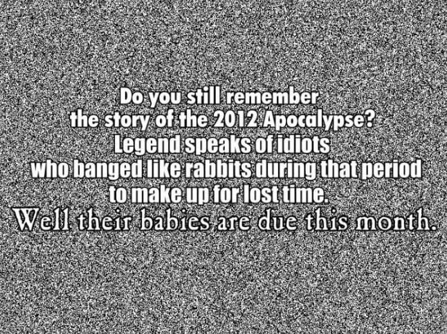 Do You Still Remember The 2012 Apocalypse