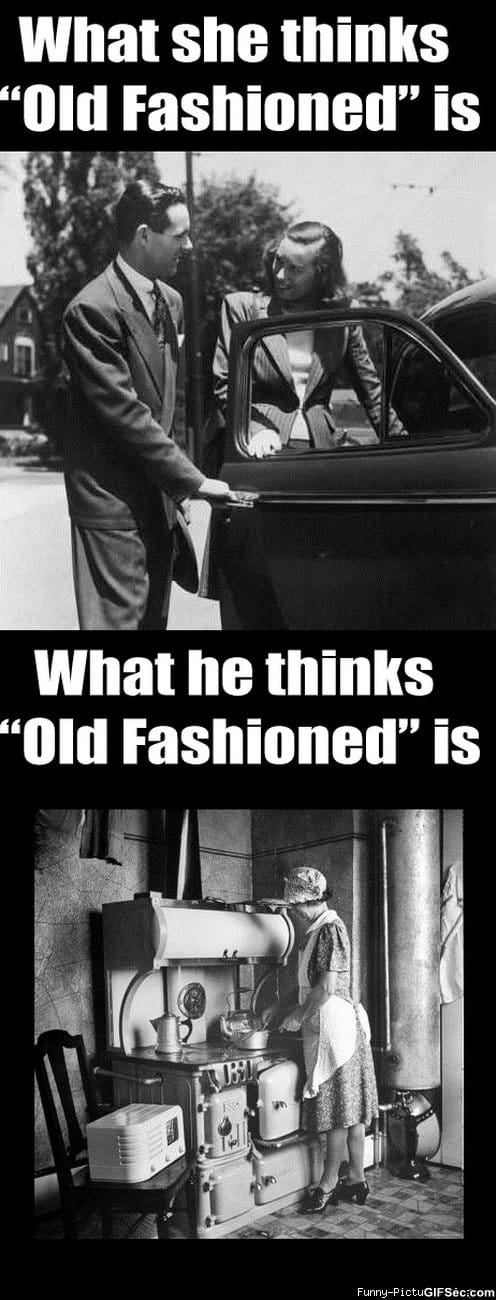 old fashioned dating memes You have what we call  that moment when funny ecards - i fall in love popular memes funny memes – 10 year old girls baby memes  call me old fashioned.