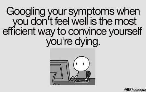Funny Pictures - Googling your symptoms