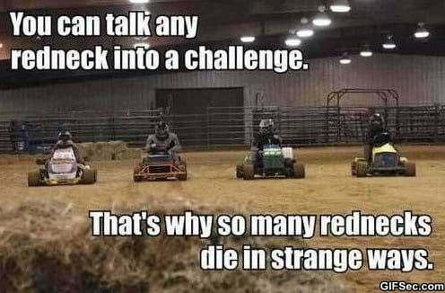 LOL - Rednecks