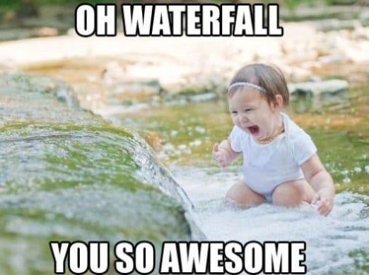 Funny Meme On Love : Funny i love waterfalls g
