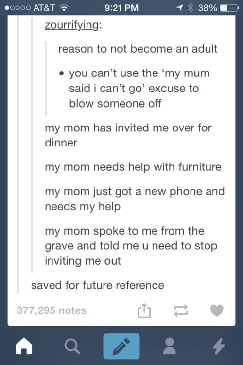 mum-said-i-cant-go-excuses