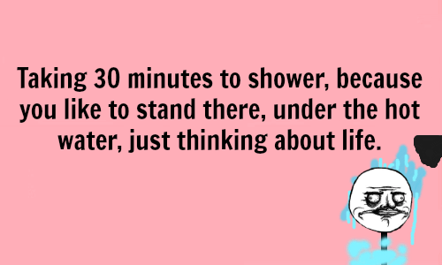 taking-30-minutes-to-shower