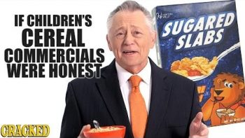 If Children's Cereal Commercials Were Honest