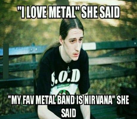 i-love-metal-she-said