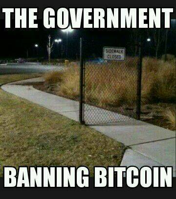 the-government-banning-bitcoin-lol