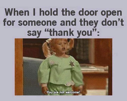 when-i-hold-the-door-open-for-someone