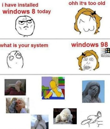 Windows 8 is too old