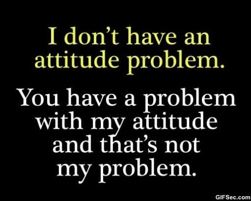 attitude-problem