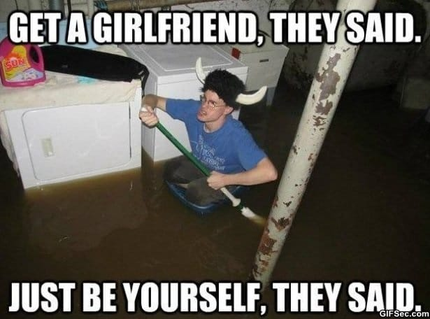 get-a-girlfriend-they-said