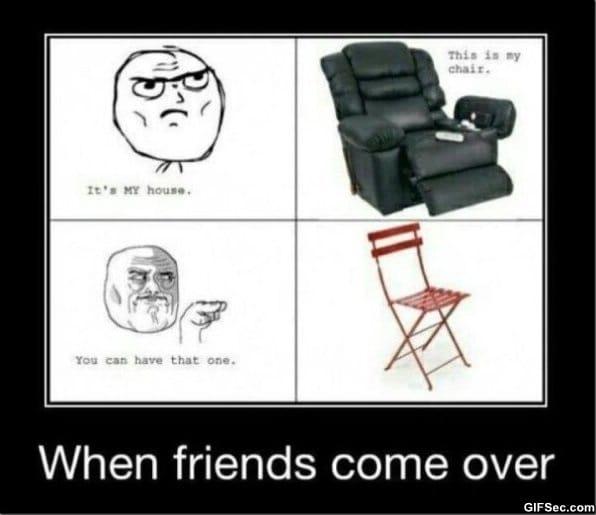 lol-when-friends-comes-over