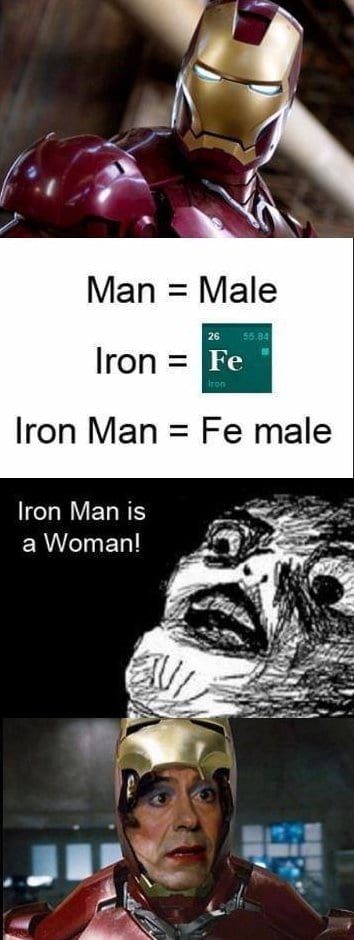 ironman-is-a-female-meme-and-lol