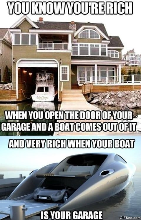 You know when you are rich when MEME