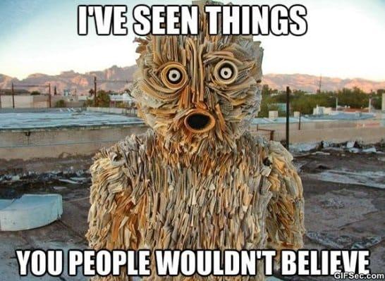 ive-seen-things-meme-2015