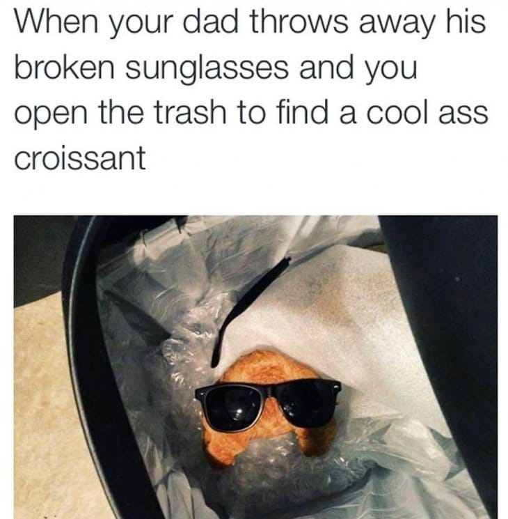 after-dad-threw-his-sunglasses-in-the-trash