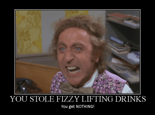 you-stole-fizzy-lifting-drinks