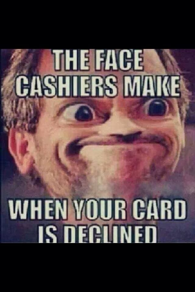 the-face-cashiers-make