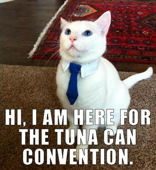 here-for-the-tuna-can-convention